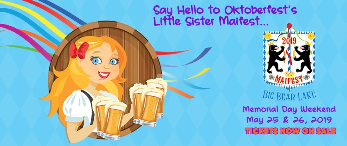 Say Hello to Oktoberfest's Little Sister Maifest - Memorial Day Weekend May 25 & 26 2019