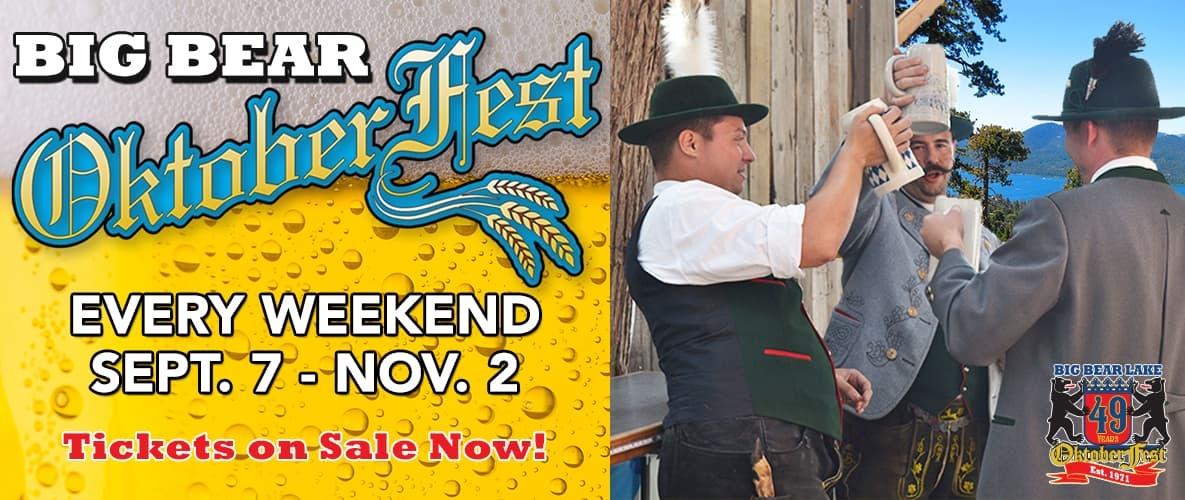 Big Bear Oktoberfest - Every Weekend Sept. 7 - Nov. 2 - Tickets on Sale Now!